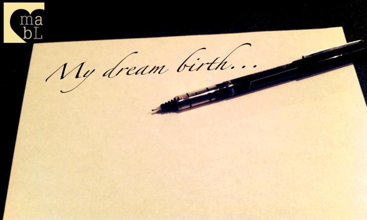 Envision your Dream Birth Plan