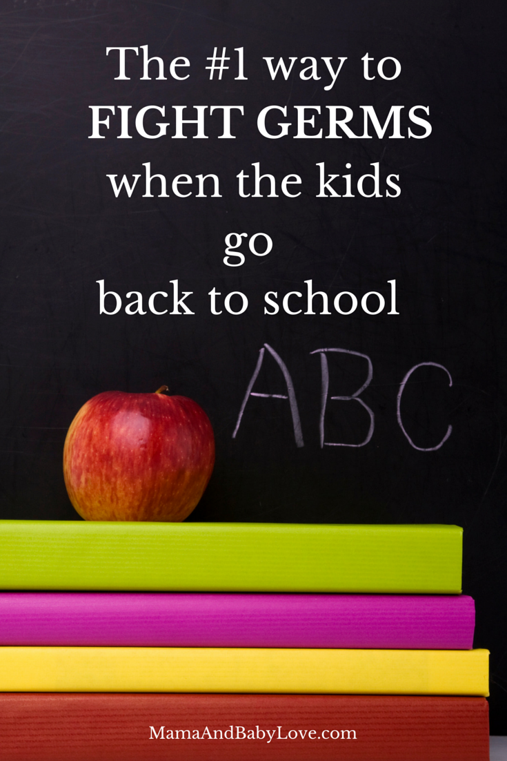 The #1 way to fight germs when the kids go back to school.