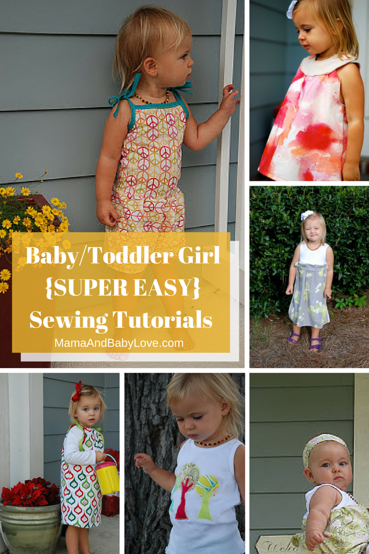 Baby-Toddler Girl SUPER EASYSewing Tutorials