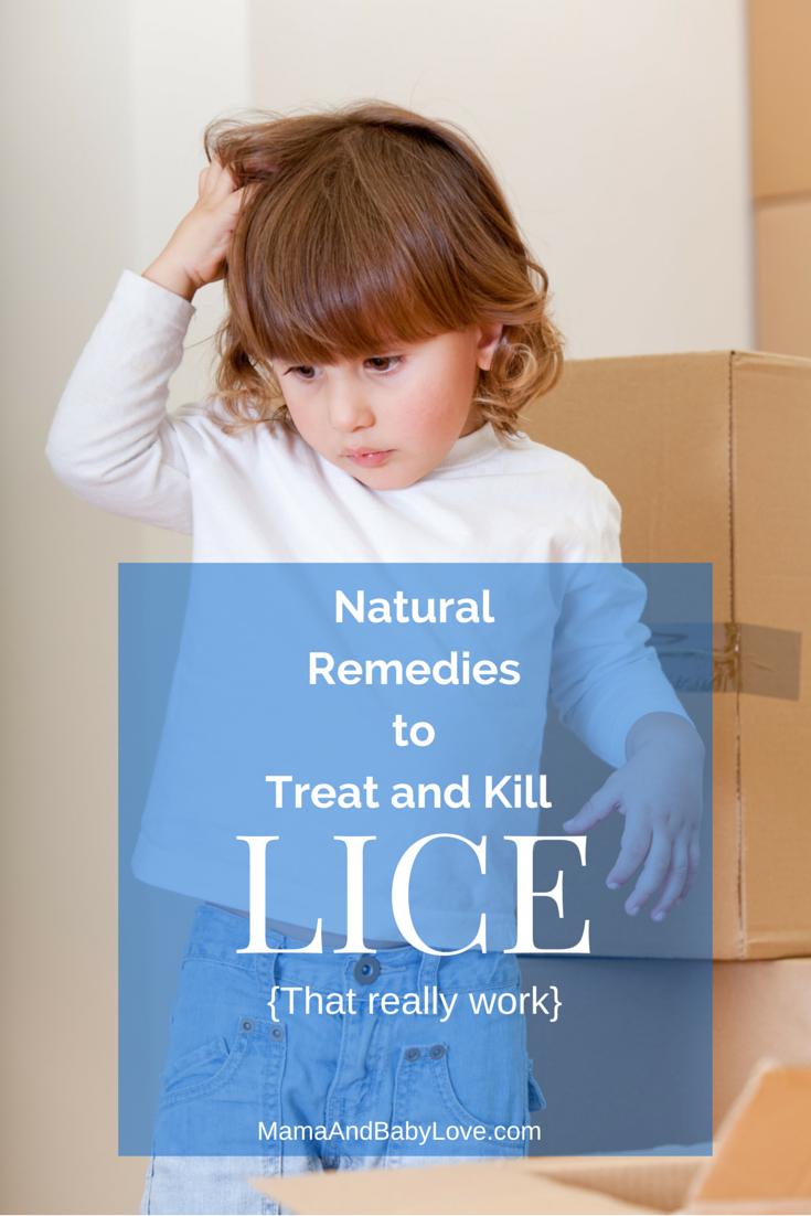 Natural Remedies to Treat and Kill Lice that really work! #mamaandbabylove