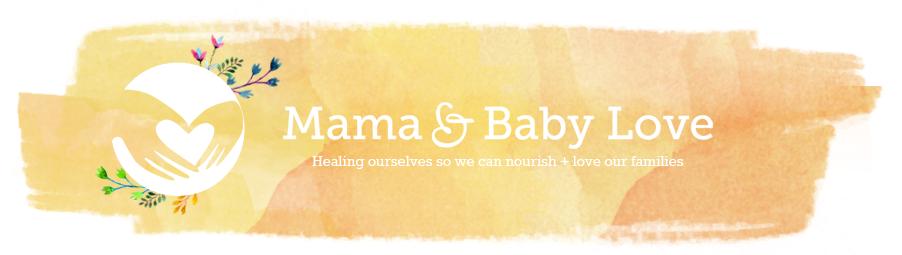 Mama & Baby Love