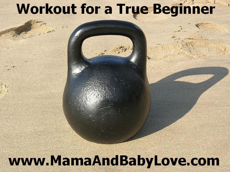 Workout for a True Beginner 1