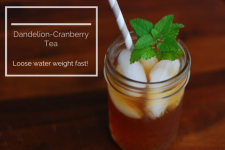 Lose Water Weight with Dandelion-Cranberry Tea 1