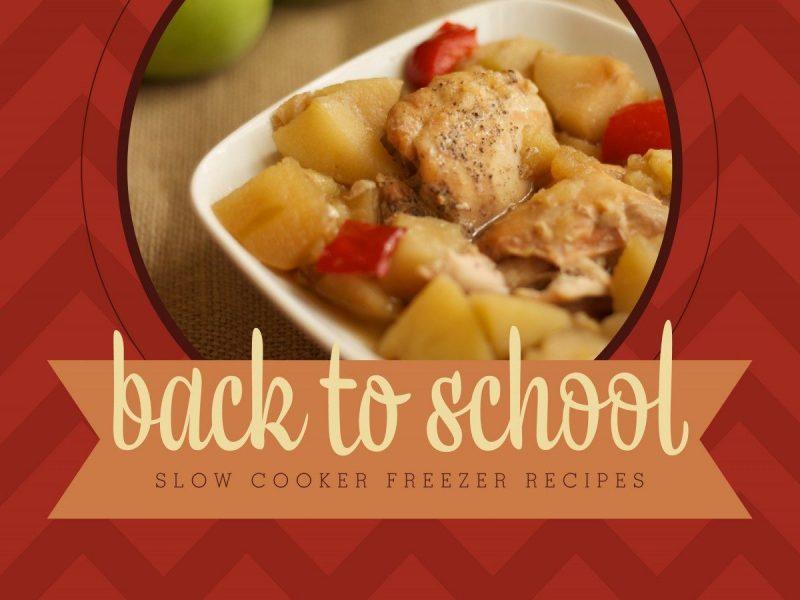 Back To School Slow Cooker Freezer Recipes Mini eCookbook