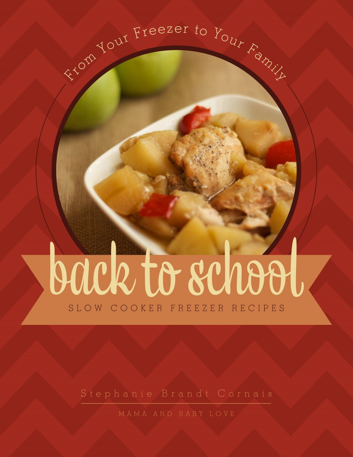 Back To School Slow Cooker Freezer Recipes Mini eCookbook
