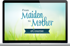 From Maiden to Mother eCourse is HERE!! 3