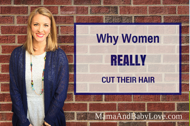 Why Women Really Cut Their Hair