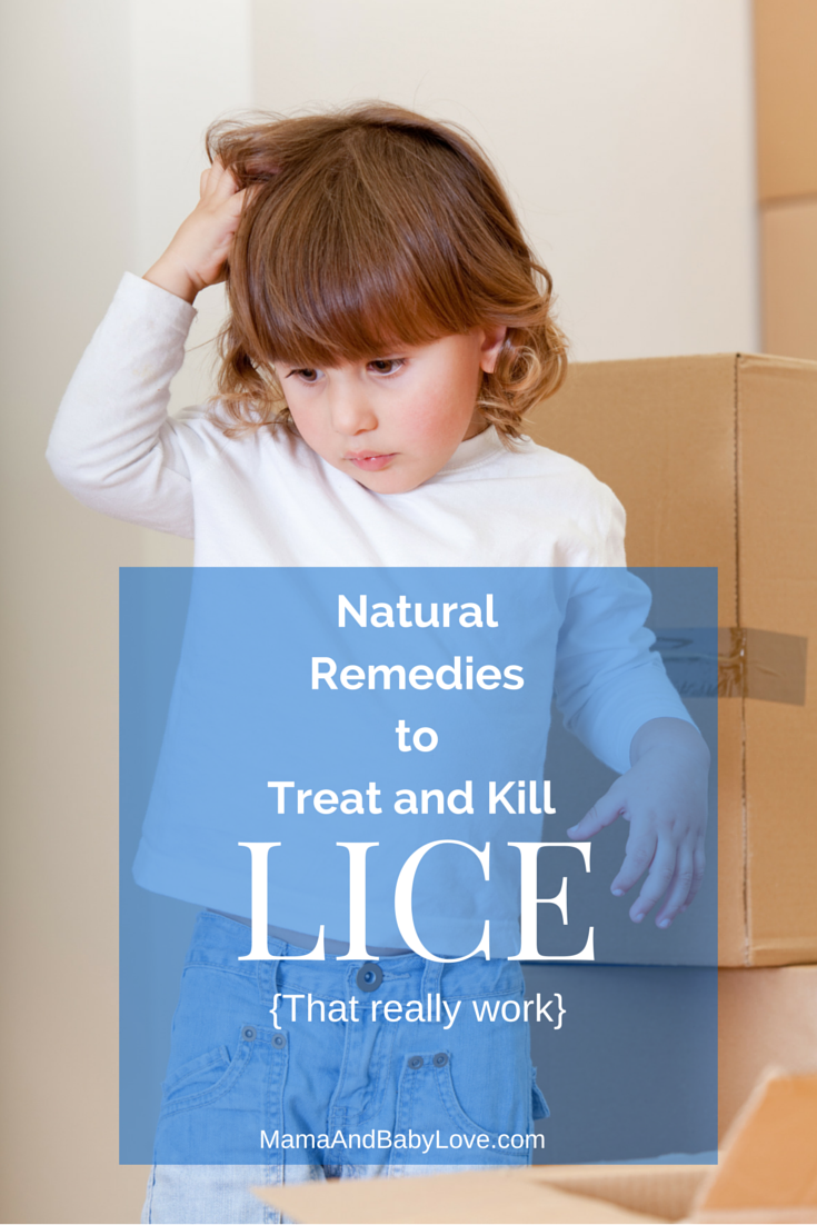 Natural Remedies to Treat and Kill Lice that really work! #mamaandbabylove