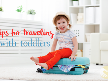 Tips for Traveling with Toddlers 7